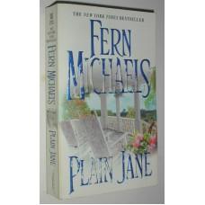 Plain Jane A Romance Novel By Fern Michaels