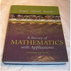 A Survey Of Mathmetics With Applications College Text Book 7 Tth Ed