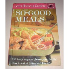 Vintage Better Homes and Gardens So-Good Meals 1963