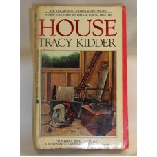 House A Novel by Tracy Kidder