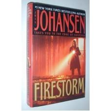 Firestorm A Novel By Iris Johansen Takes You To The Edge Of Suspense