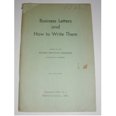 Vintage Business Letters an How to Write Them