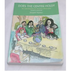 Does The Center Hold Intro To Philosophy Palmer 4th Edition Text Book Paperback