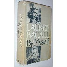 Lauren Bacall By Myself With Dust Jacket 1978 Film Actress Motion Pictures