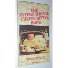 International Cheese Recipe Book BY Evor Parry Recipies from around the world