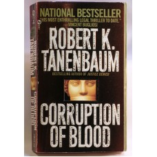 Corruption Of Blood A Novel By Robert K. Tanenbaum