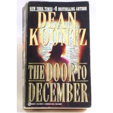 The Door To December A Novel By Dean Koontz