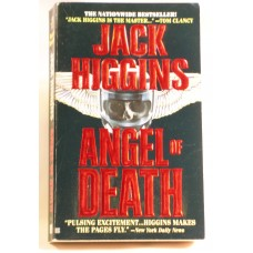 Angel Of Death A Novel By Jack Higgins