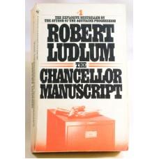 The Chancellor Manuscript A Novel By Robert Ludlum