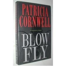 Blow Fly By Patricia Cornwell A Scarpetta Novel