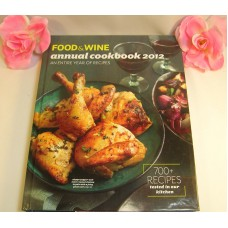 American Express Food & Wine Annual Cookbook 2012 Over 700 Recipies Dining & Entertaining