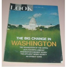 LOOK Magazine April 6 1965 Big Change in Washington DC Capitol  LBJ Lobbyist