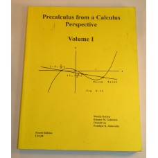 Precalculus From A Calculus Perspective Volume I 4th Ed. Katzen Goldstein