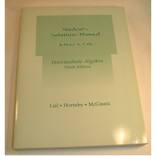 Student's Solutions Manual Intermediate Algebra Ninth Edition Jeffrey A.Cole