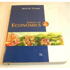 Survey of Economics By Irvin B. Tucker ISBN: 0-324-31972-X